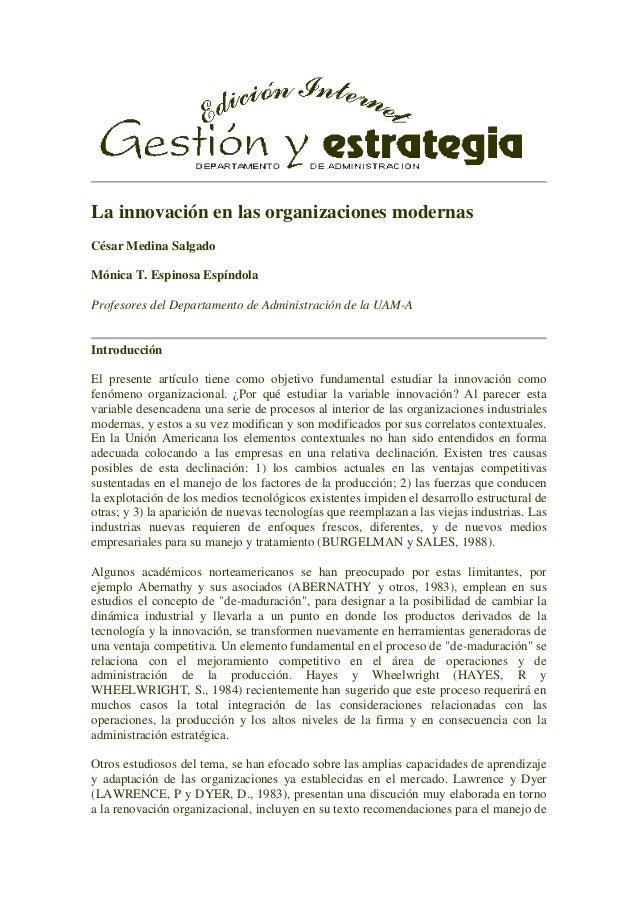 La innovación en las organizaciones modernas César Medina Salgado Mónica T. Espinosa Espíndola Profesores del Departamento...