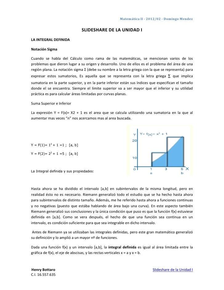 Matemática II - 2012/02 - Domingo Mendez                               SLIDESHARE DE LA UNIDAD ILA INTEGRAL DEFINIDANotaci...