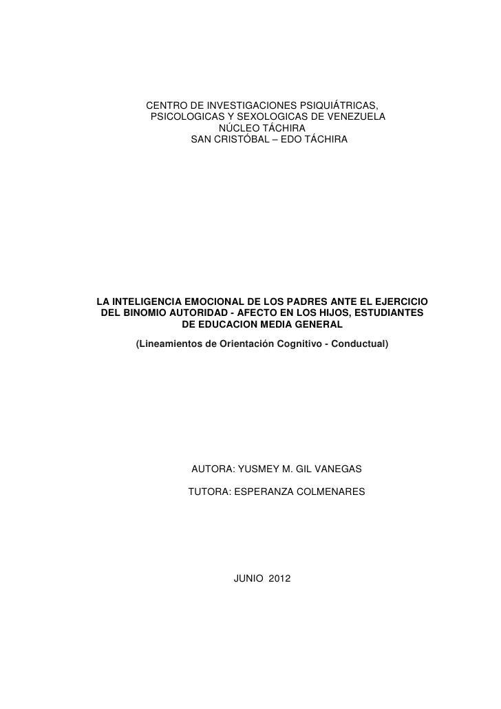 CENTRO DE INVESTIGACIONES PSIQUIÁTRICAS,         PSICOLOGICAS Y SEXOLOGICAS DE VENEZUELA                     NÚCLEO TÁCHIR...