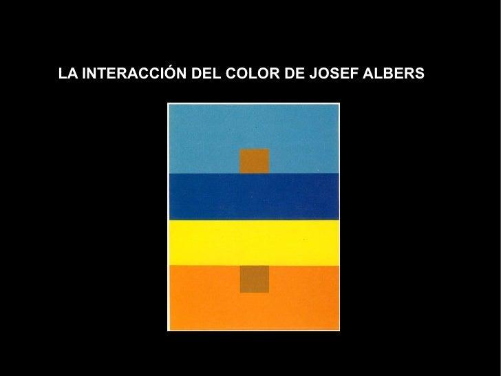 La Interacción Del Color De Josef Albers