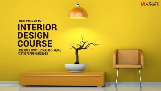 La interior design course Home interior design courses online