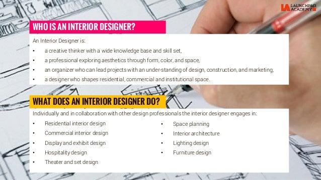 Design Professionals The Interior Designer Engages In 5