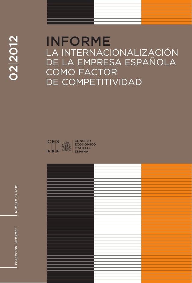 Consejo económicoinformes 02|2012     La internacionalización de la empresa españolay social españa                     ...