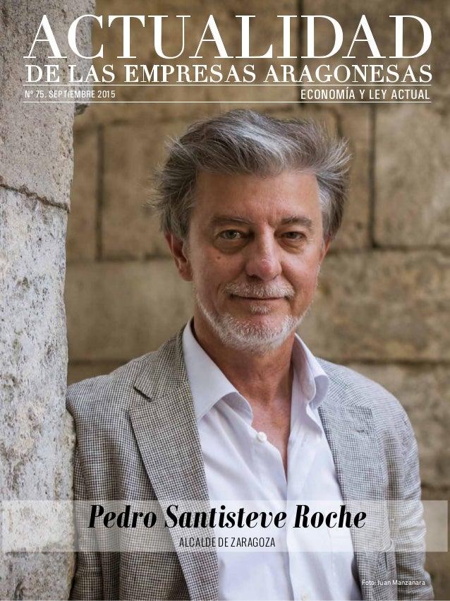 economía y ley actualnº 75. septiembre 2015 Pedro Santisteve Roche alcalde de zaragoza Foto: Juan Manzanara