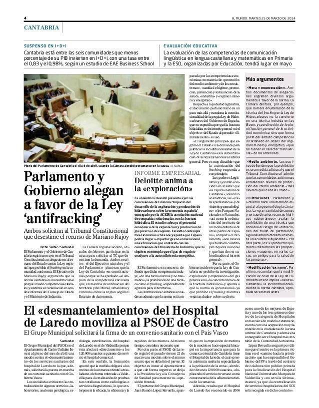 4 EL MUNDO. MARTES 25 DE MARZO DE 2014 CANTABRIA i SUSPENSO EN I+D+i Cantabria está entre las seis comunidades que menos p...