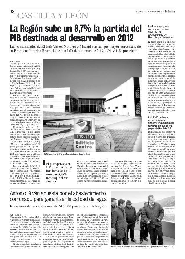 38 MARTES, 25 DE MARZO DE 2014 CASTILLA Y LEÓN ICAL   BURGOS El consejero de Fomento y Medio Ambiente, Antonio Silván, dec...