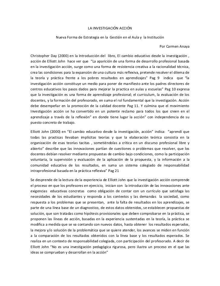 LA INVESTIGACIÓN ACCIÓN               Nueva Forma de Estrategia en la Gestión en el Aula y la Institución                 ...