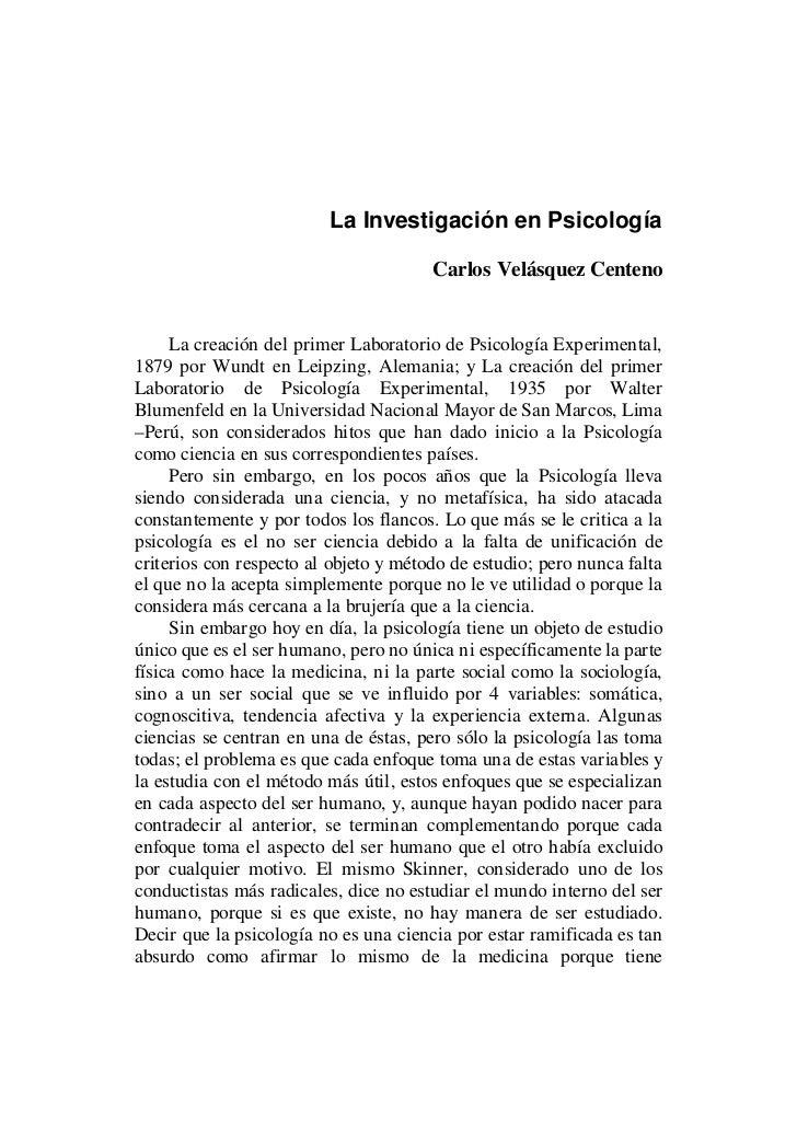 La Investigación en Psicología                                       Carlos Velásquez Centeno     La creación del primer L...