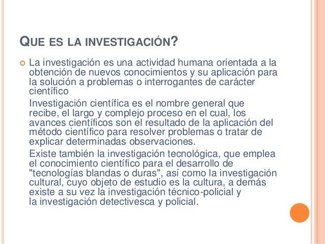 La Investigacion Slide 2