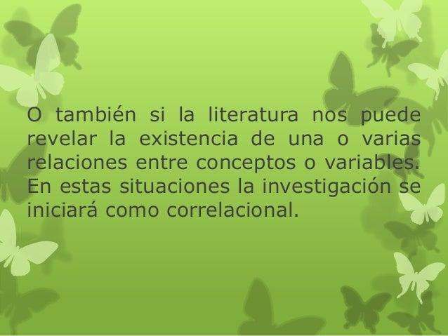 O también si la literatura nos puede revelar la existencia de una o varias relaciones entre conceptos o variables. En esta...