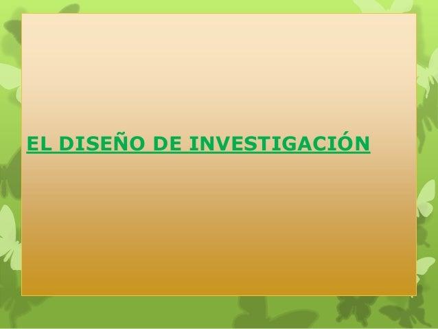 EL DISEÑO DE INVESTIGACIÓN