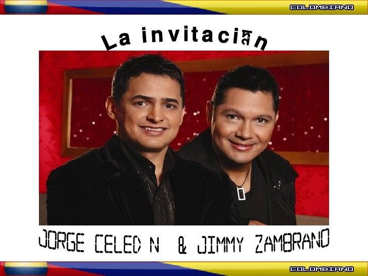 Jorge Celedón  & Jimmy Zambrano La invitación