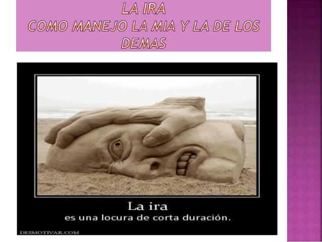 La Ira
