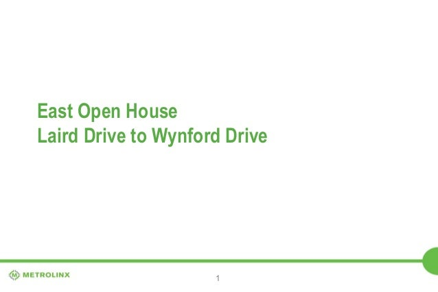 East Open House Laird Drive to Wynford Drive  1