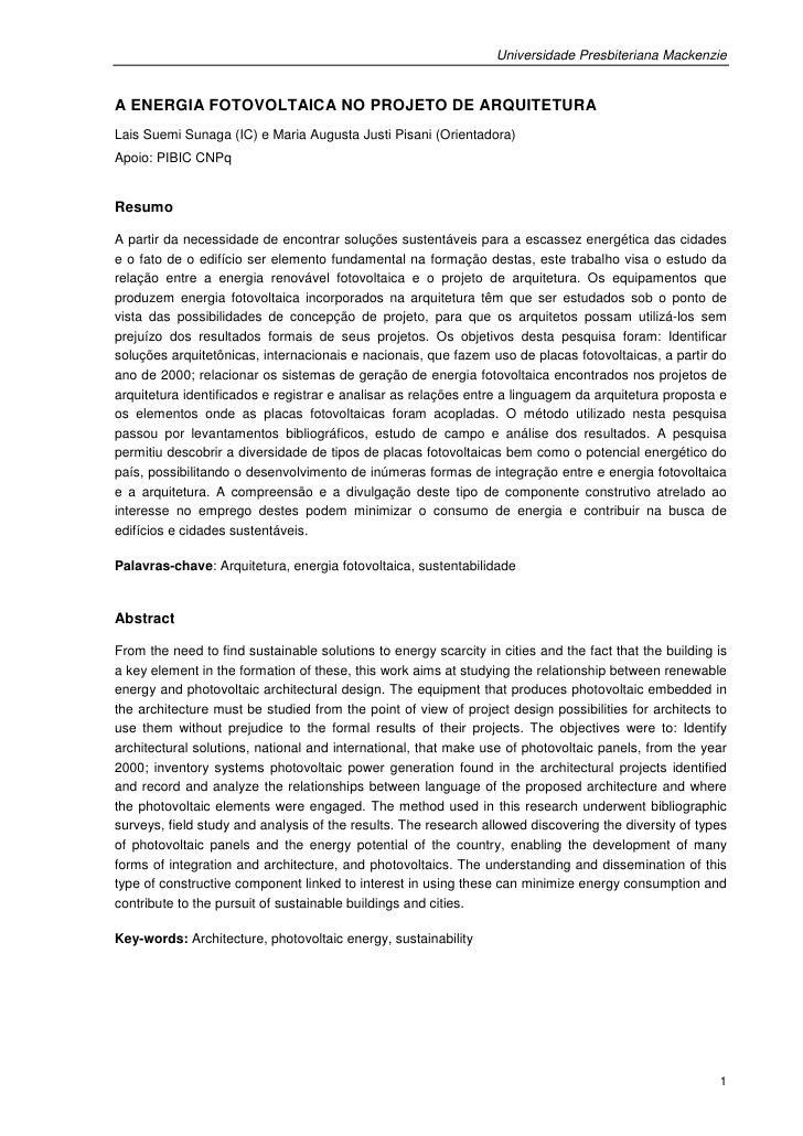 Universidade Presbiteriana MackenzieA ENERGIA FOTOVOLTAICA NO PROJETO DE ARQUITETURALais Suemi Sunaga (IC) e Maria Augusta...