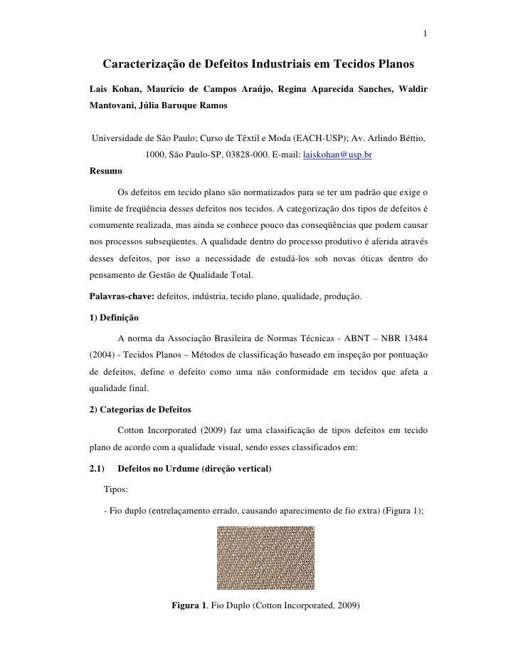 1      Caracterização de Defeitos Industriais em Tecidos Planos Lais Kohan, Maurício de Campos Araújo, Regina Aparecida Sa...