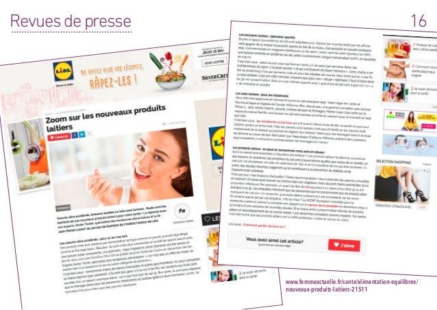 16Revuesdepresse www.femmeactuelle.fr/sante/alimentation-equilibree/ nouveaux-produits-laitiers-21511
