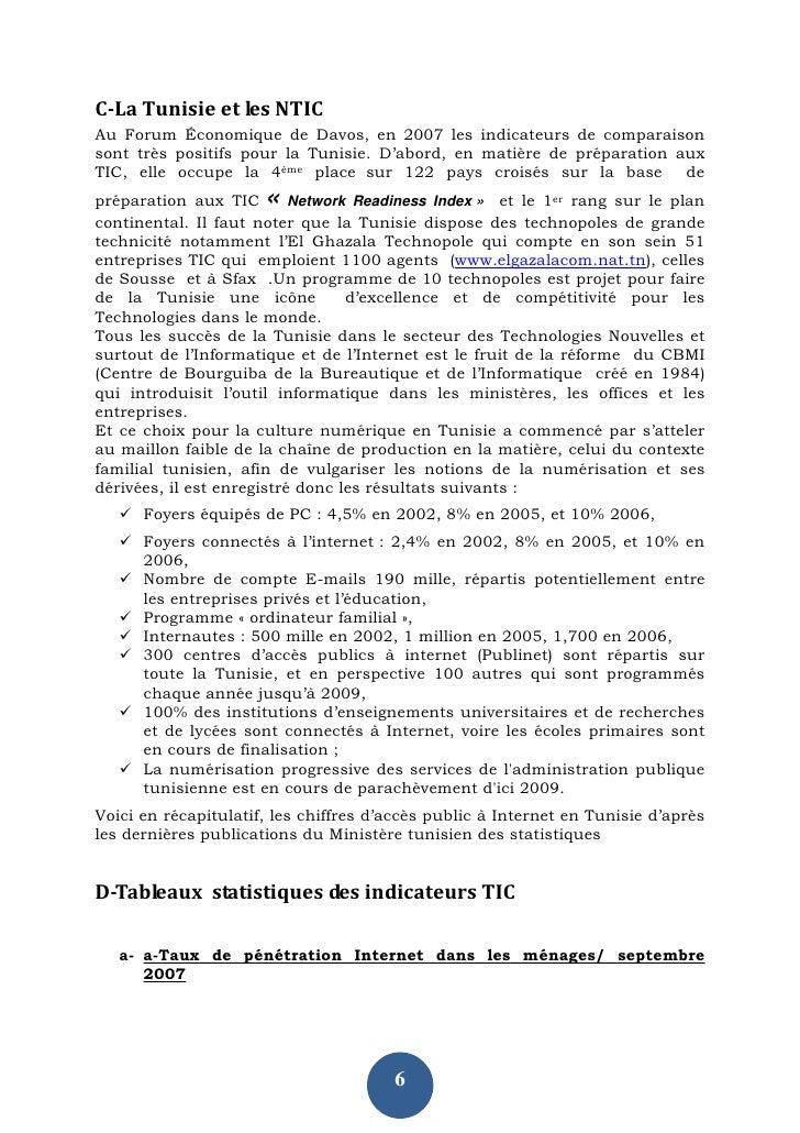 C-La Tunisie et les NTIC Au Forum Économique de Davos, en 2007 les indicateurs de comparaison sont très positifs pour la T...