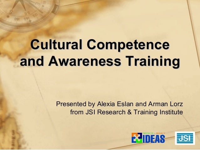 Cultural Competence and Awareness Training by JSI Research & Training Institute Slide 2