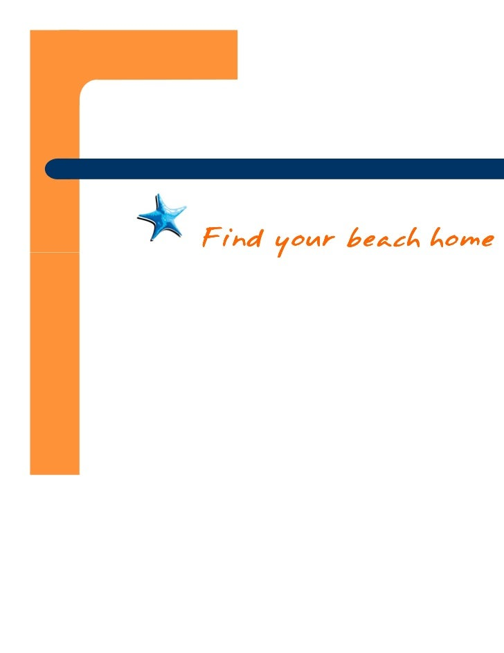 Find your beach home here.