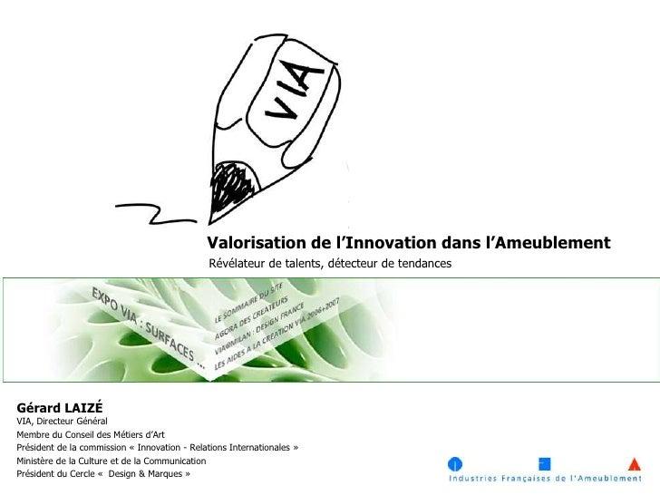 Gérard Laizé: Innovation et prospective dans notre cadre de vie
