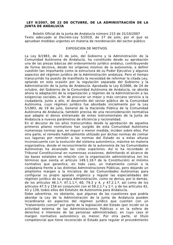 LEY 9/2007, DE 22 DE OCTUBRE, DE LA ADMINISTRACIÓN DE LA JUNTA DE ANDALUCÍA       Boletín Oficial de la Junta de Andalucía...