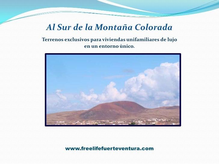 Al Sur de la Montaña Colorada<br />Terrenos exclusivos para viviendas unifamiliares de lujo <br />en un entorno ùnico.<br ...