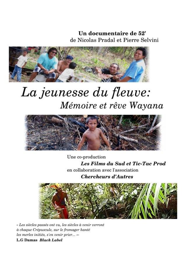 La jeunesse du fleuve : mémoire et rêve wayana 1