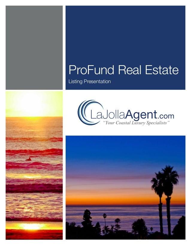 1ProFund Real EstateListing Presentation
