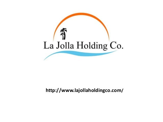 http://www.lajollaholdingco.com/