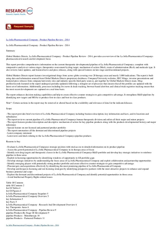 La Jolla Pharmaceutical Company - Product Pipeline Review - 2014 La Jolla Pharmaceutical Company - Product Pipeline Review...