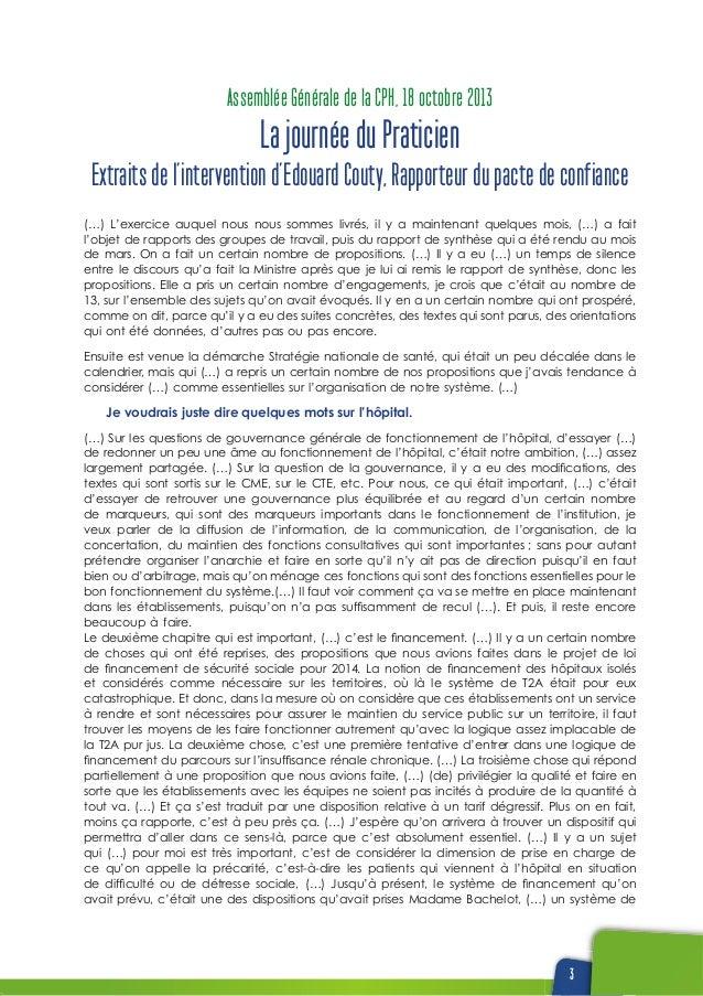 3 Assemblée Générale de la CPH, 18 octobre 2013 La journée du Praticien Extraits de l'intervention d'Edouard Couty, Rappor...