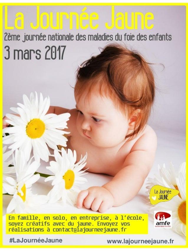 #LaJournéeJaune www.lajourneejaune.fr En famille, en solo, en entreprise, à l'école, soyez créatifs avec du jaune. Envoyez...