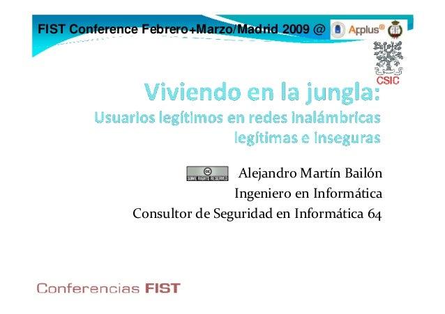 FIST Conference Febrero+Marzo/Madrid 2009 @