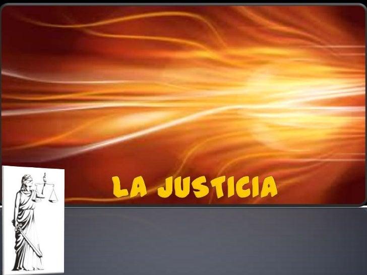 LA JUSTICIA<br />