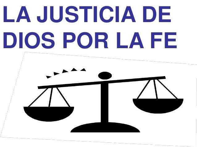 LA JUSTICIA DE DIOS POR LA FE