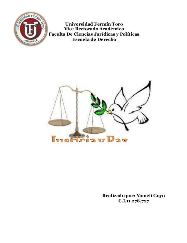 Universidad Fermín Toro Vice Rectorado Académico Faculta De Ciencias Jurídicas y Políticas Escuela de Derecho JJJuuusssttt...
