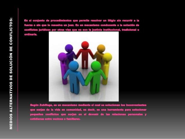 IMPORTANCIA DE LA SOLUCIÓN DE CONFLICTOS: La solución de los conflictos comunitarios por medio de la justicia de paz, desc...