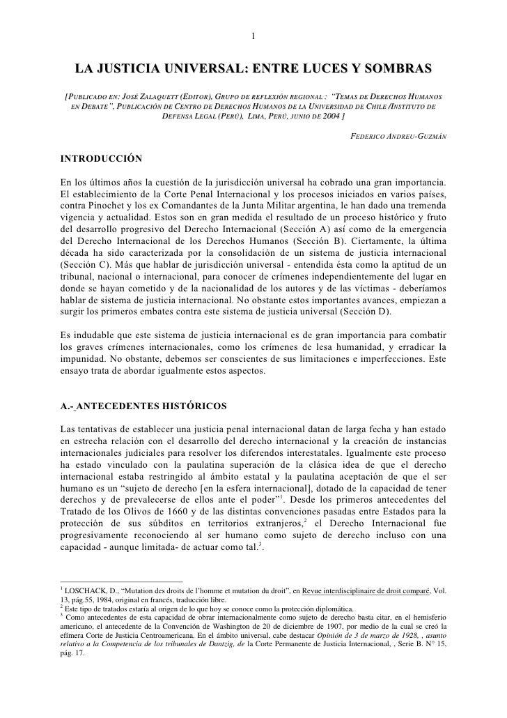 1      LA JUSTICIA UNIVERSAL: ENTRE LUCES Y SOMBRAS    [PUBLICADO EN: JOSÉ ZALAQUETT (EDITOR), GRUPO DE REFLEXIÓN REGIONAL...