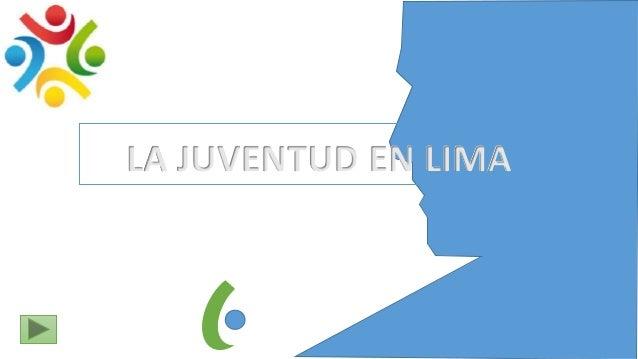 LA JUVENTUD EN LIMA