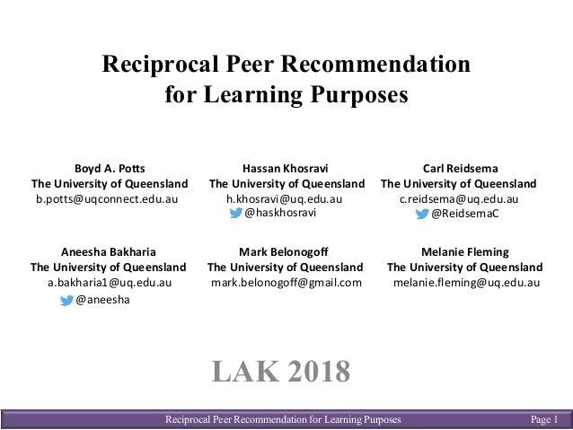 Reciprocal Peer Recommendation for Learning Purposes Page 1 Reciprocal Peer Recommendation for Learning Purposes LAK 2018 ...
