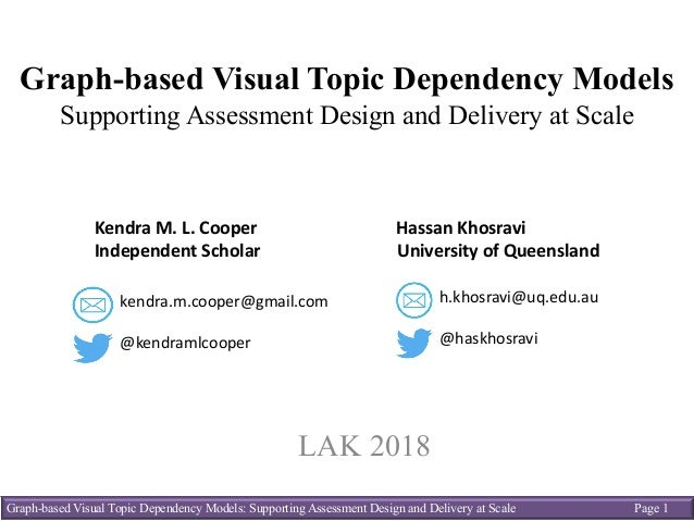 Graph-based Visual Topic Dependency Models: Supporting Assessment Design and Delivery at Scale Page 1 Graph-based Visual T...