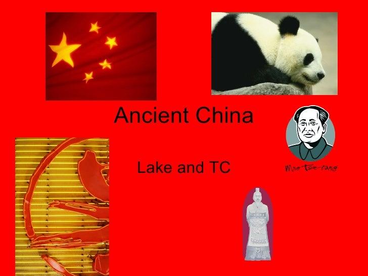 Ancient China Lake and TC