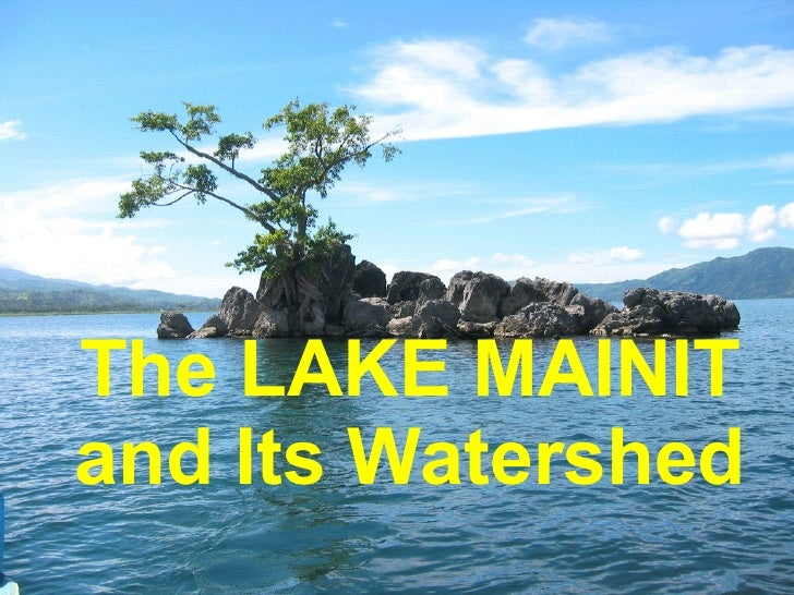 The LAKE MAINIT and Its Watershed