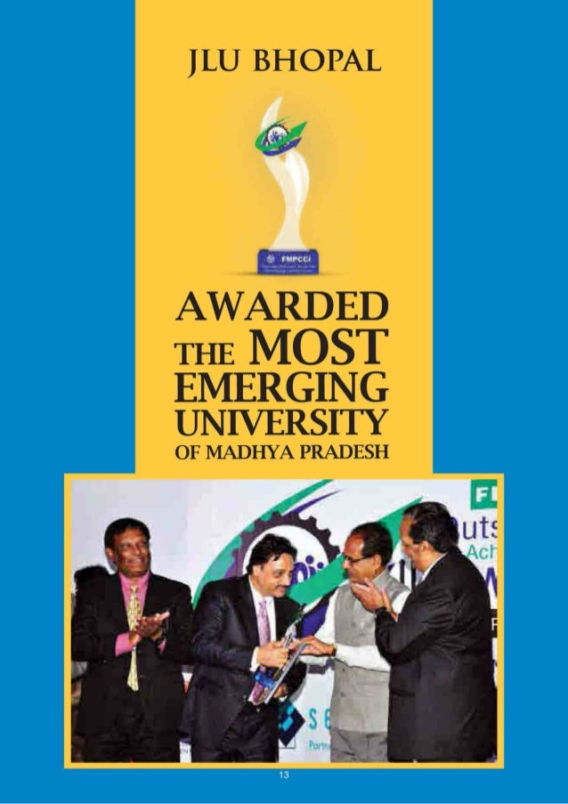 """iii;   Jagran Lakecity University Bhopal has been  awarded the """"Most Emerging University of the State""""  by Federation of M..."""
