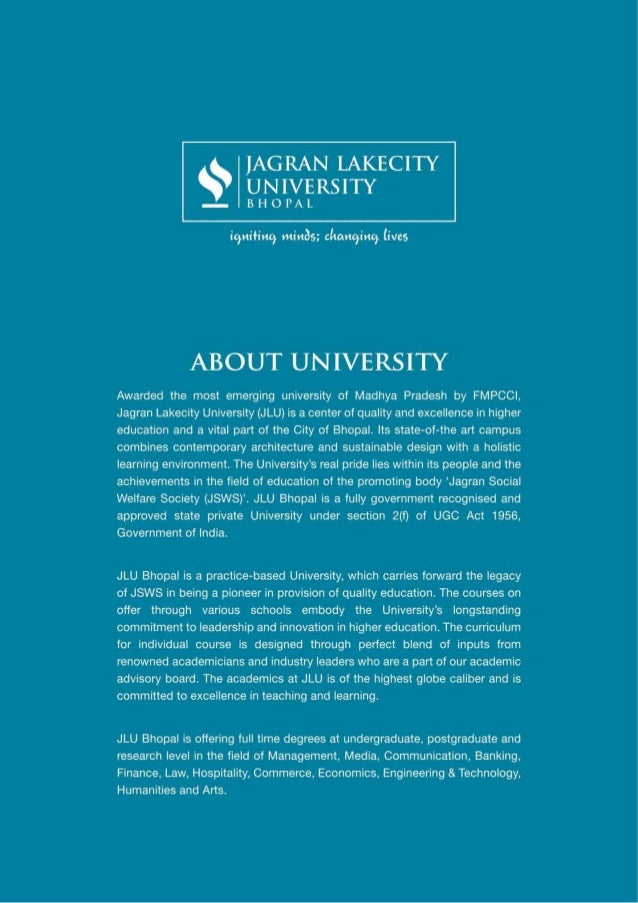 JAGRAN LAKECITY  i*L'= ig'i UNIVERSITY  ——- BHOPAL     igniting minds;  changing lives  ABOUT UNIVERSITY  Awarded the most...