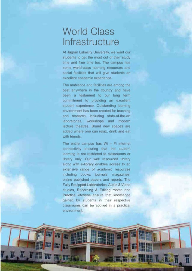 World Class Infrastructure  At Jagran Lakecity University.  we want our students to get the most out of their study time a...
