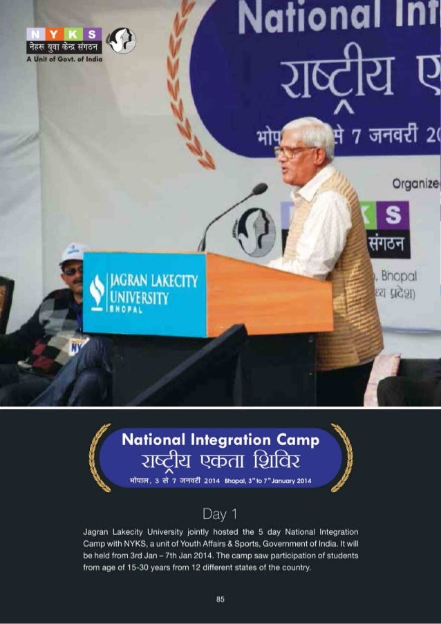 Day 2  The Day 2 of National Integration Camp organised jointly by NYKS and Jagran Lakecity University saw many dignitarie...