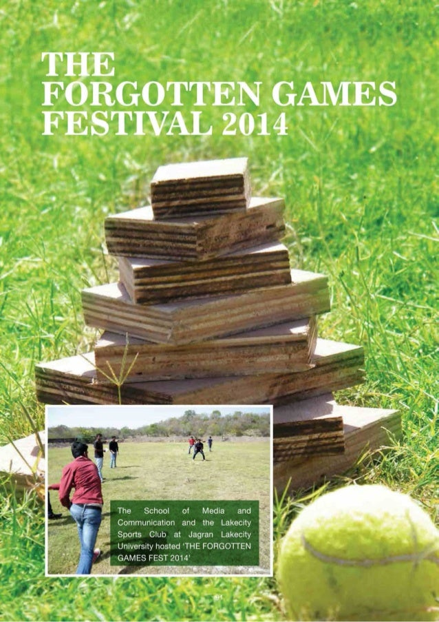 The Forgotten Games Fest - Games that we played as children and then were left only with the memories of the winning and t...