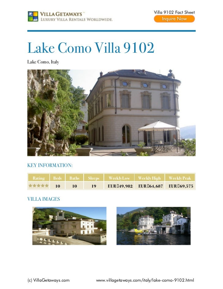 Villa 9102 Fact SheetLake Como Villa 9102Lake Como, ItalyKEY INFORMATION:  Rating     Beds   Baths    Sleeps    Weekly Low...